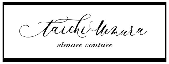 taichi uemura elmare couture テーラー クチュール